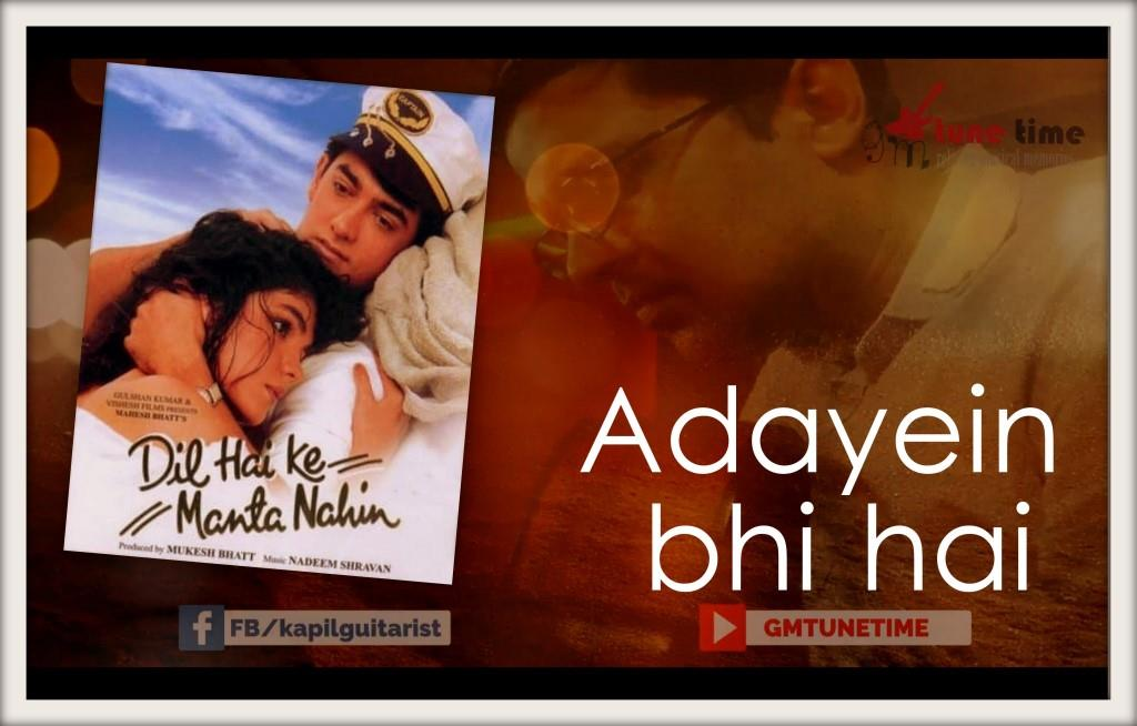 Adayein Bhi Hain (Dil Hai Ke Manta Nahin) Chords, Tabs, Sheet Music, Notes
