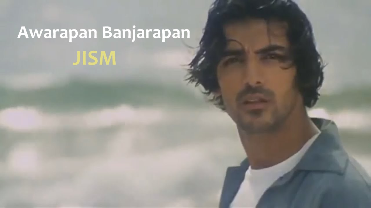 Awarapan Banjarapan Lyrics Translation | Jism | Hindi ...