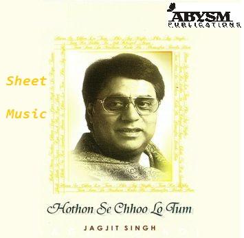 Sheet Music - Honton se choo lo tum (jagjit singh)