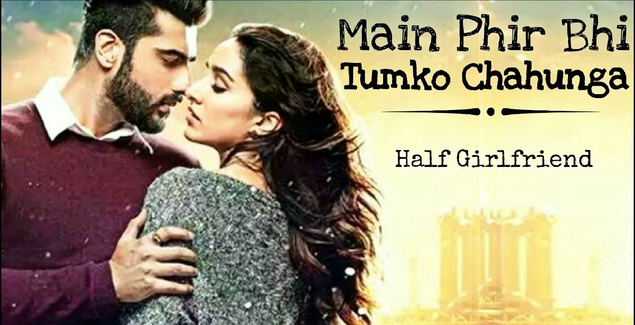 Sheet Music - Phir Bhi Tumko Chaahunga (Half Girlfriend) Chords, Tabs, How to Play