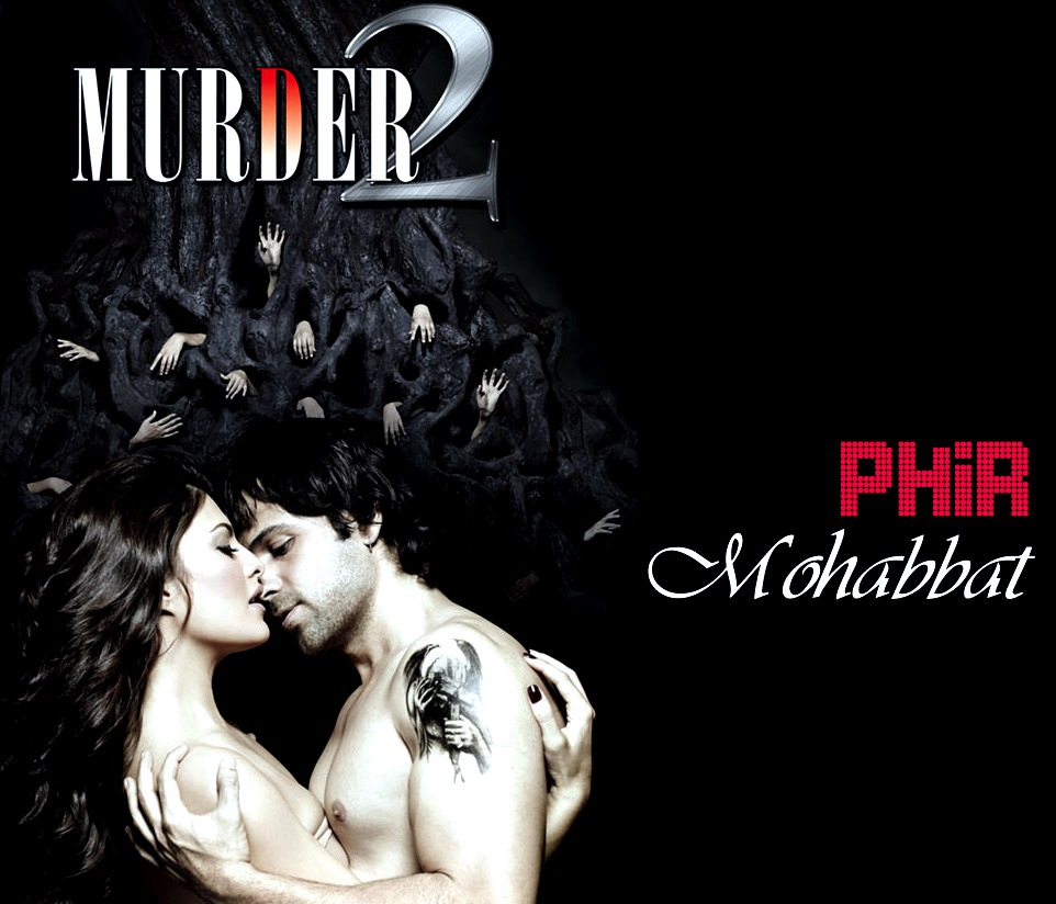 Sheet Music - Phir Mohabbat Karne Chala (Murder 2), Songs, Chords, Tabs, Learn How to Play