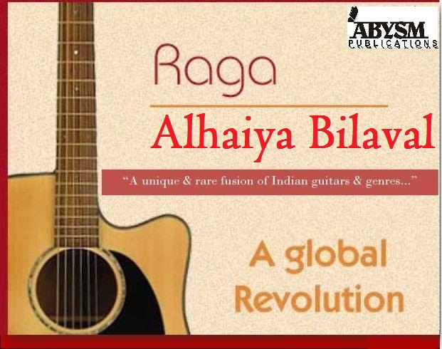 Sheet Music - Raga Alhaiya Bilaval | Guitar, Piano, Ragas, Notes,Lesson,Tabs,Raag