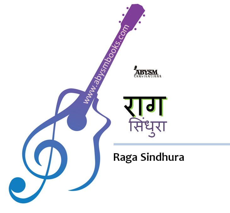Sheet Music - Raga Sindhura (राग सिंधुरा) Ragas, Raag Guitar, Piano, Notes,Lesson, Kafi Thaat